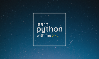Learn Python With Me!